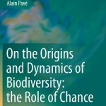 On the Origins and Dynamics of Biodiversity_ the Role of Chance