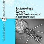 Bacteriophage Ecology_ Population Growth, Evolution, and Impact of Bacterial Viruses