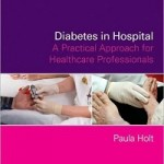 Diabetes in Hospital_ A Practical Approach for Healthcare Professionals