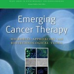 Emerging Cancer Therapy_ Microbial Approaches and Biotechnological Tools