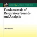 Fundamentals of Respiratory Sounds and Analysis