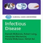 Infectious disease- Clinical Cases Uncovered