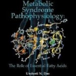 Metabolic Syndrome Pathophysiology_ The Role of Essential Fatty Acids