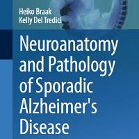 Neuroanatomy and Pathology of Sporadic Alzheimer's Disease