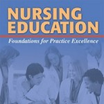 Nursing Education - Foundations for Practice Excellence