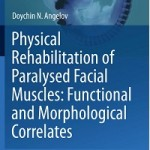 Physical Rehabilitation of Paralysed Facial Muscles_ Functional and Morphological Correlates