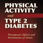 Physical activity and type 2 diabetes _ therapeutic effects and mechanisms of action