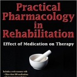 Practical pharmacology in rehabilitation _ effect of medication on therapy