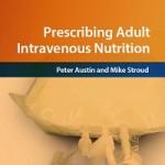 Prescribing adult intravenous nutrition