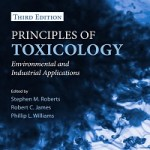 Principles of Toxicology_ Environmental and Industrial Applications