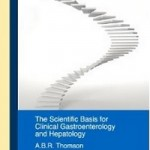 Scientific Basis for Clinical Practice in Gastroenterology and Hepatology