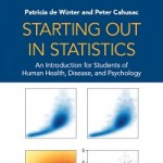 Starting Out in Statistics An Introduction for Students of Human Health, Disease, and Psychology