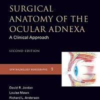 Surgical Anatomy of the Ocular Adnexa_ A Clinical Approach