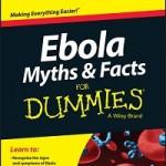 Ebola Myths & Facts For Dummies