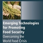 Emerging Technologies for Promoting Food Security