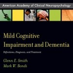 Mild cognitive impairment and dementia definitions, diagnosis, and treatment