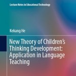New Theory of Children's Thinking Development