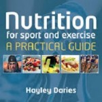 Nutrition for Sport and Exercise- A Practical Guide